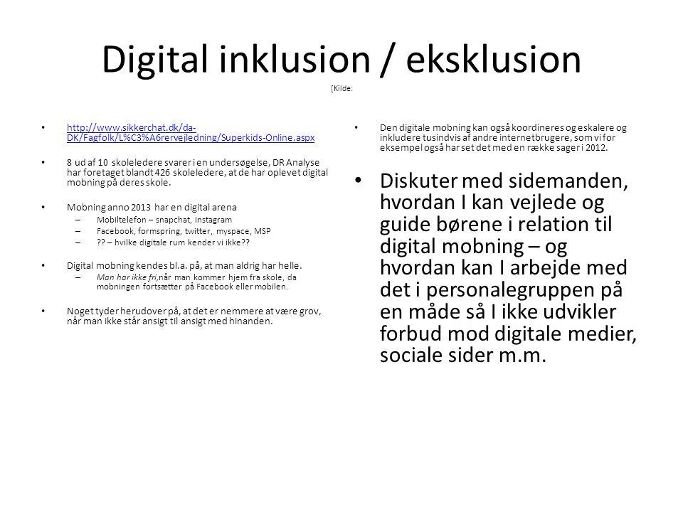 Digital inklusion / eksklusion [Kilde: